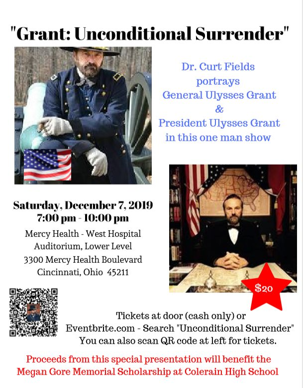 "Dr. Curt Fields will present ""Grant: Unconditional Surrender"" at Mercy West Hospital Auditorium in Cincinnati, Ohio, on December 7th, 2019 @ Mercy Health-West Hospital"